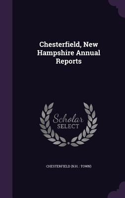 Chesterfield, New Hampshire Annual Reports - Chesterfield, Chesterfield