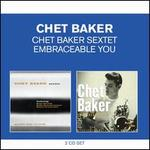 Chet Baker Sextet/Embraceable You