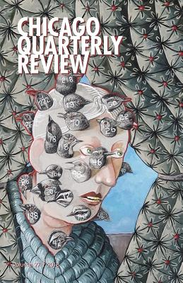 Chicago Quarterly Review Vol. 27 - Review, Chicago Quarterly, and Haider, Syed Afzal (Editor), and McKenzie, Elizabeth (Editor)