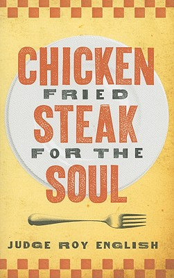 Chicken Fried Steak for the Soul - English, Roy
