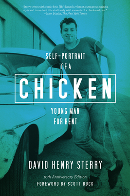 Chicken: Self-Portrait of a Young Man for Rent - Sterry, David Henry