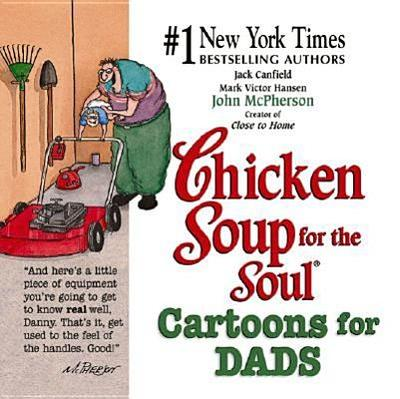 Chicken Soup for the Soul Cartoons for Dads - Canfield, Jack, and Hansen, Mark Victor