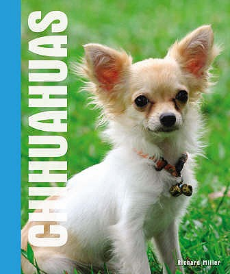 Chihuahuas - Miller, Richard, and Morgan, Diane