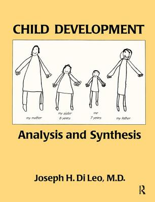 Child Development: Analysis and Synthesis - Di Leo, Joseph