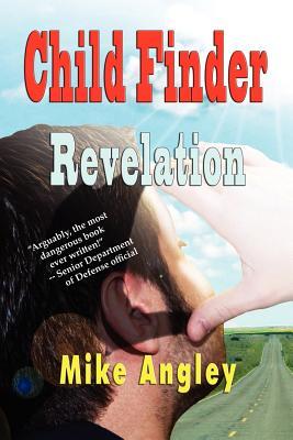 Child Finder Revelation - Angley, Mike