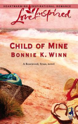 Child of Mine - Winn, Bonnie K