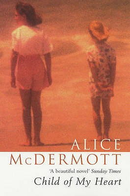 Child of My Heart - McDermott, Alice