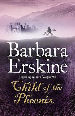 Child of the Phoenix - Erskine, Barbara