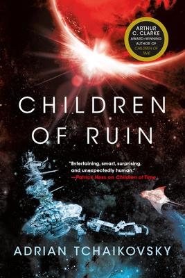 Children of Ruin - Tchaikovsky, Adrian