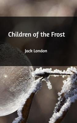 Children of the Frost - London, Jack