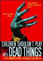 Children Shouldn't Play With Dead Things - Bob Clark