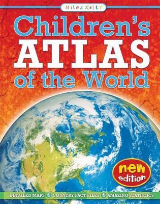 Children's Atlas of the World - Kelly, Miles