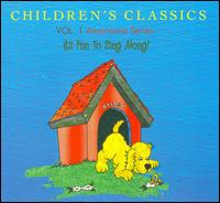 "Children's Classics, Vol. 1 Americana Series: ""It's Fun To Sing Along"" - Various Artists"