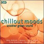 Chillout Moods: Another Green World