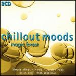 Chillout Moods: Magic Forest