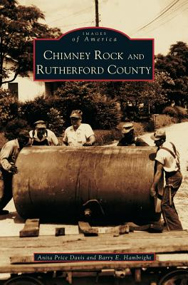 Chimney Rock & Rutherford County - Price Davis, Anita, Dr., Ed, and Hambright, Barry E