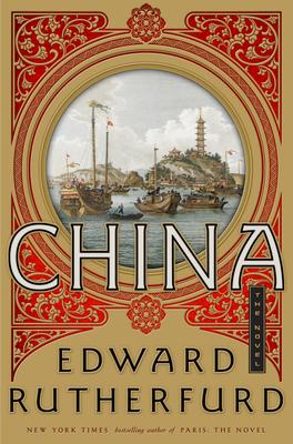 China: The Novel - Rutherfurd, Edward