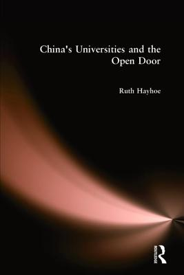 China's Universities and the Open Door - Hayhoe, Ruth