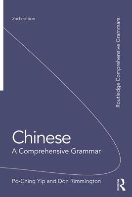 Chinese: A Comprehensive Grammar - Yip, Po-Ching