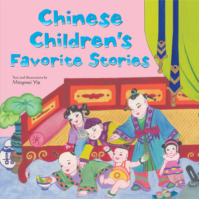 Chinese Children's Favorite Stories -