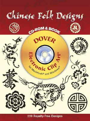 Chinese Folk Designs CD-ROM and Book - Dover Publications Inc