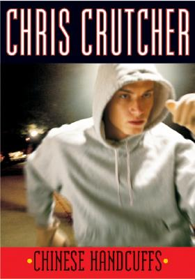 Chinese Handcuffs - Crutcher, Chris