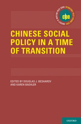 Chinese Social Policy in a Time of Transition - Besharov, Douglas (Editor)