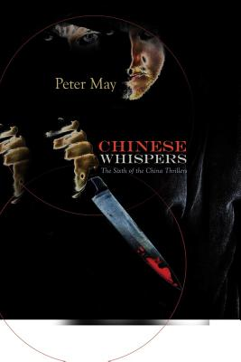 Chinese Whispers: A China Thriller - May, Peter