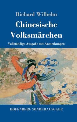 Chinesische Volksmarchen - Wilhelm, Richard