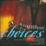 Choices - The Terence Blanchard Group