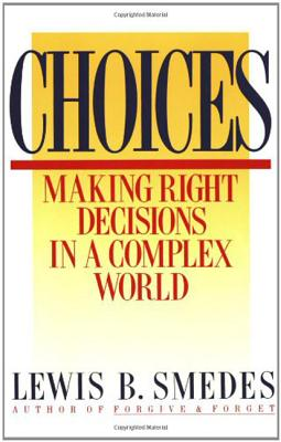 Choices - Smedes, Lewis B