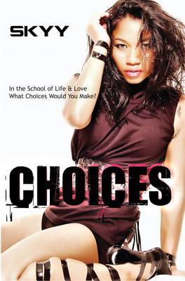 Choices - Skyy