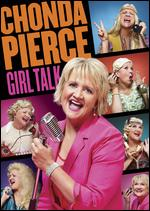 Chonda Pierce: Girl Talk - Tom Forrest