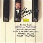 Chopin: Andante Spianato et Grande Polonaise Brillante; Fantaisie; Ballade; Walzer; 3 Mazurken