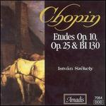 Chopin: Etudes, Op. 10, Op. 25 & BI 130