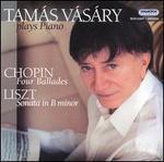 Chopin: Four Ballades: Liszt: Sonata in B minor