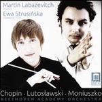 Chopin, Lutoslawski, Moniuszko