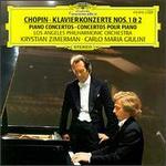 Chopin: Piano Concertos Nos. 1 & 2 - Krystian Zimerman (piano); Los Angeles Philharmonic Orchestra; Carlo Maria Giulini (conductor)