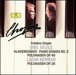 Chopin: Piano Sonata No. 3; Polnaisen Op. 40; Polonaisen Op. 26