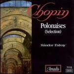 Chopin: Polonaises (Selection)