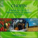 Chopin: Sonatas No. 2 & 3; Waltzes Nos. 1-19