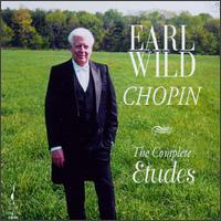 Chopin: The Complete Etudes - Earl Wild (piano)