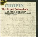 Chopin: The Great Polonaises