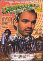 Chopper Chicks in Zombietown [Tromillennium Edition] - Dan Hoskins