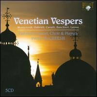 Choral Classics: Venetian Vespers - Gabrieli Consort; Gabrieli Consort & Players; James Johnstone (organ); Janet Waterfield (organ); Timothy Roberts (organ);...