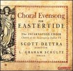 Choral Evensong for Eastertide
