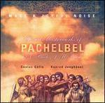 Choral Masterworks of Pachelbel, J.C. Bach, J.M. Bach