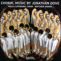 Choral Music by Jonathan Dove - Folasade Nelleke Lapido (soprano); Jonathan Vaughn (organ); Sophie Gallagher (soprano);...