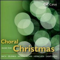 Choral Music for Christmas: J.S. Bach, Zelenka, Mendelssohn, Reger, Saint-Saëns - Antonia Bourvé (vocals); Athesinus Consort Berlin; Britta Schwarz (vocals); Calmus Ensemble; Christine Wolff (vocals);...