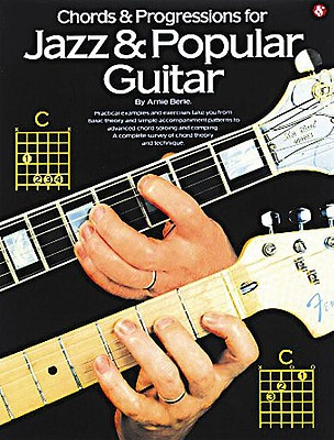Chords & Progressions for Jazz & Popular Guitar - Berle, Arnie